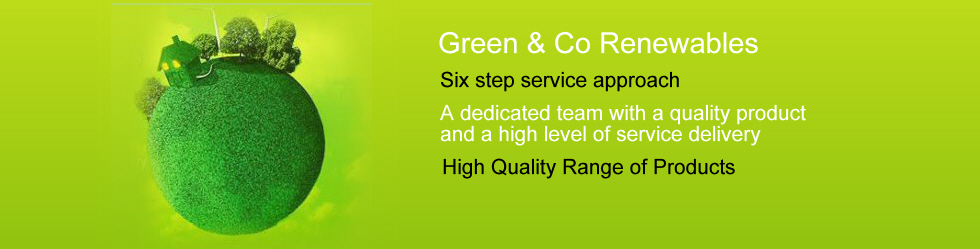 Green & Co Renewables Ltd, Specialists in PV systems, Solar Hot Water Systems, Air Conditioning and Heat Pumps and Under floor heating systems. Approved Green Deal Installers